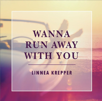 Wanna Run Away With You